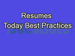 Resumes Today Best Practices