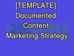 [TEMPLATE] Documented Content Marketing Strategy