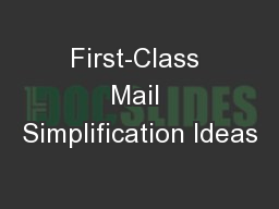 First-Class Mail Simplification Ideas