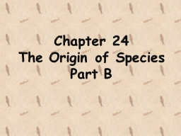 Chapter 24 The Origin of