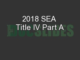 2018 SEA Title IV Part A