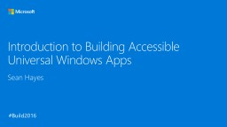 Introduction to Building Accessible Universal Windows Apps