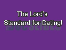 The Lord�s Standard for Dating!