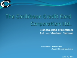The Caribbean Credit Card Corporation Ltd.