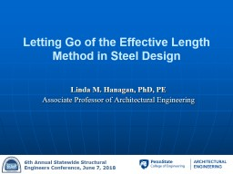 Letting Go of the Effective Length Method in Steel Design