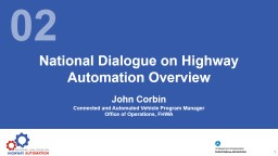 National Dialogue on Highway Automation Overview