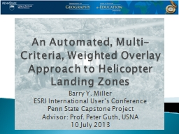 An Automated, Multi-Criteria, Weighted Overlay Approach to Helicopter Landing Zones