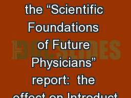 "Responses to the ""Scientific Foundations of Future Physicians"" report:  the effect on Introduct"