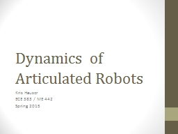 Dynamics  of Articulated Robots PowerPoint PPT Presentation