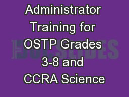 Test Administrator Training for OSTP Grades 3-8 and CCRA Science