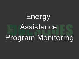 Energy Assistance Program Monitoring