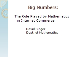 Big Numbers: The Role Played by Mathematics in Internet Commerce