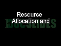 Resource Allocation and