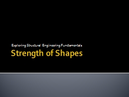 Strength of Shapes Exploring Structural Engineering Fundamentals