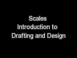 Scales Introduction to Drafting and Design