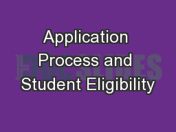 Application Process and Student Eligibility