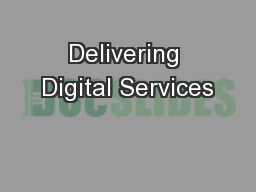 Delivering Digital Services