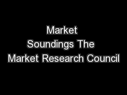 Market Soundings The  Market Research Council