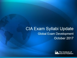 CIA Exam:  Why  and How It's Changing