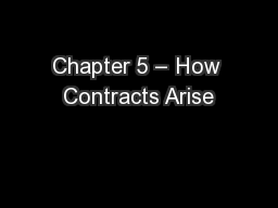Chapter 5 – How Contracts Arise