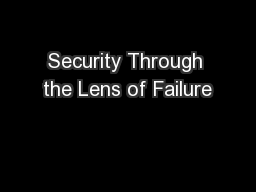 Security Through the Lens of Failure