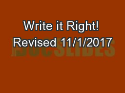 Write it Right! Revised 11/1/2017 PowerPoint PPT Presentation