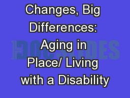 Small Changes, Big Differences: Aging in Place/ Living with a Disability