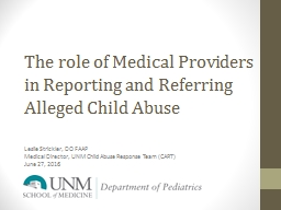 The role of Medical Providers in Reporting and Referring Alleged Child Abuse