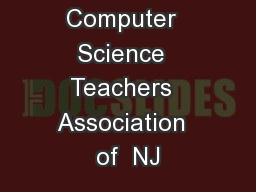 CSTANJ Computer  Science  Teachers  Association  of  NJ