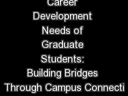 Meeting the Career Development Needs of Graduate Students: Building Bridges Through Campus Connecti