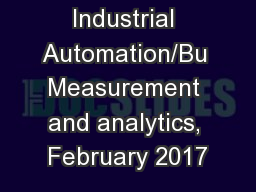 Industrial Automation/Bu Measurement and analytics, February 2017