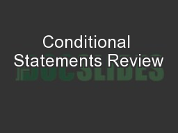 Conditional Statements Review