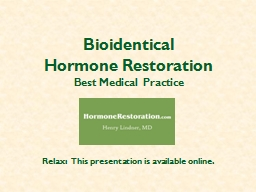 Bioidentical  Hormone Restoration