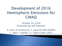 Development of 2016 Hemispheric Emissions for CMAQ