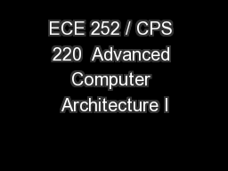 ECE 252 / CPS 220  Advanced Computer Architecture I PowerPoint PPT Presentation
