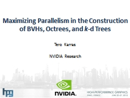 Maximizing Parallelism in the Construction of BVHs,