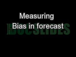 Measuring Bias in forecast
