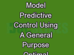 PID2018 Benchmark Challenge: Model Predictive Control Using A General Purpose Optimal Control Probl