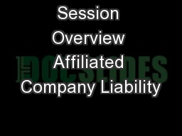 Session Overview Affiliated Company Liability