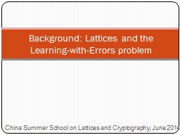 Background: Lattices and the Learning-with-Errors problem