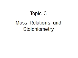 Topic 3 Mass Relations and