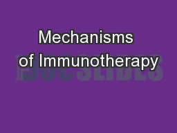Mechanisms of Immunotherapy