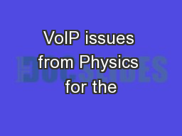 VoIP issues from Physics for the
