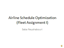 Airline Schedule Optimization (Fleet Assignment I)