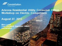 Arizona Residential Utility Consumer Office Workshop on Electric Competition