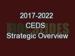 2017-2022 CEDS  Strategic Overview