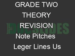 GRADE TWO THEORY REVISION Note Pitches  Leger Lines Us