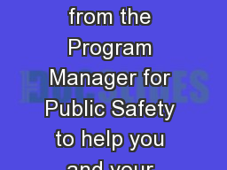 Some valuable tips from the Program Manager for Public Safety to help you and your family have a sa