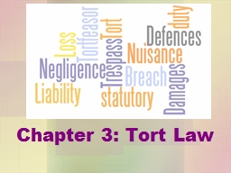 Chapter 3: Tort Law Tort