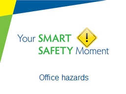 Office hazards Office hazards PowerPoint PPT Presentation